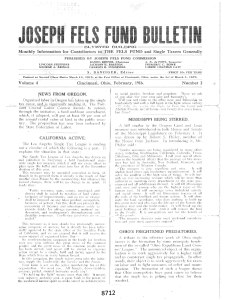 The Joseph Fels Fund published a monthly Bulletin of its work toward the enactment of the single tax.